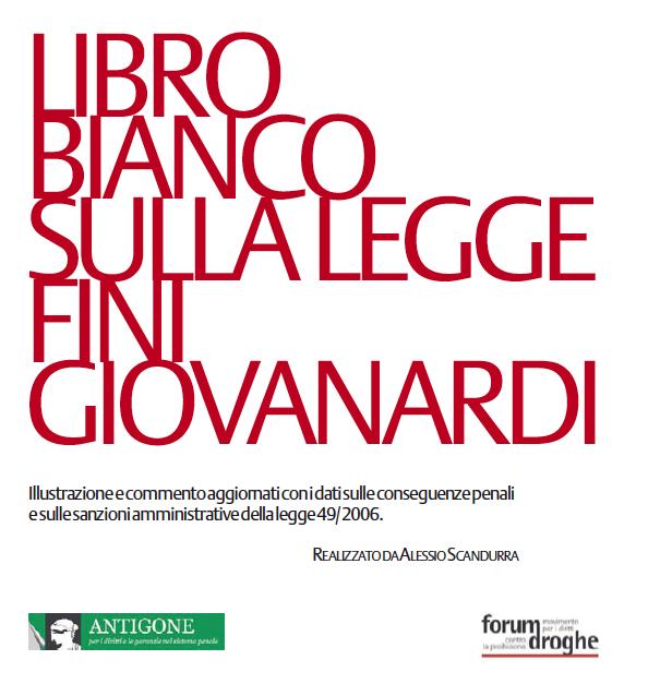 Libro bianco sulla Fini Giovanardi (Novembre 2009)
