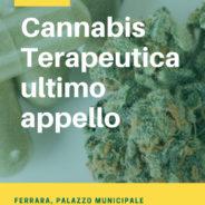 Cannabis Terapeutica ultimo appello