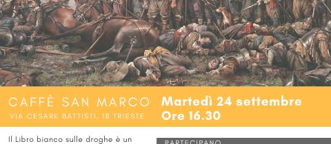 LIbro Bianco sulle droghe il 24/9 a Trieste