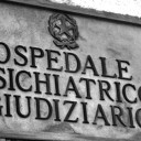 Per chiudere gli Ospedali Psichiatrici Giudiziari commissariare subito le regioni inadempienti
