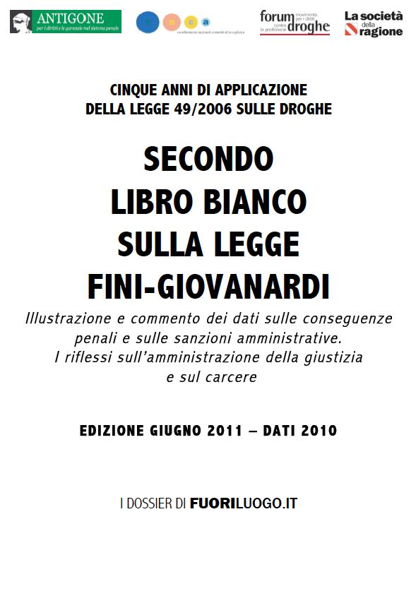 Il secondo Libro Bianco sulla legge Fini-Giovanardi